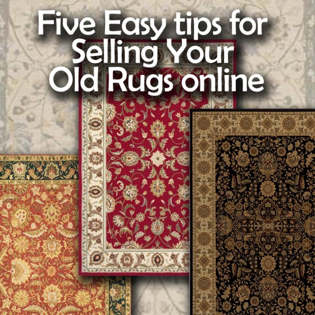 Five Easy tips for Selling Your Old Rugs online