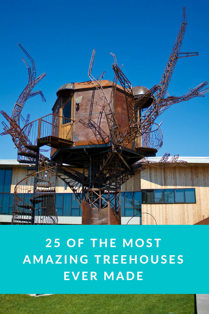 25 of the Most Amazing Treehouses Ever Made