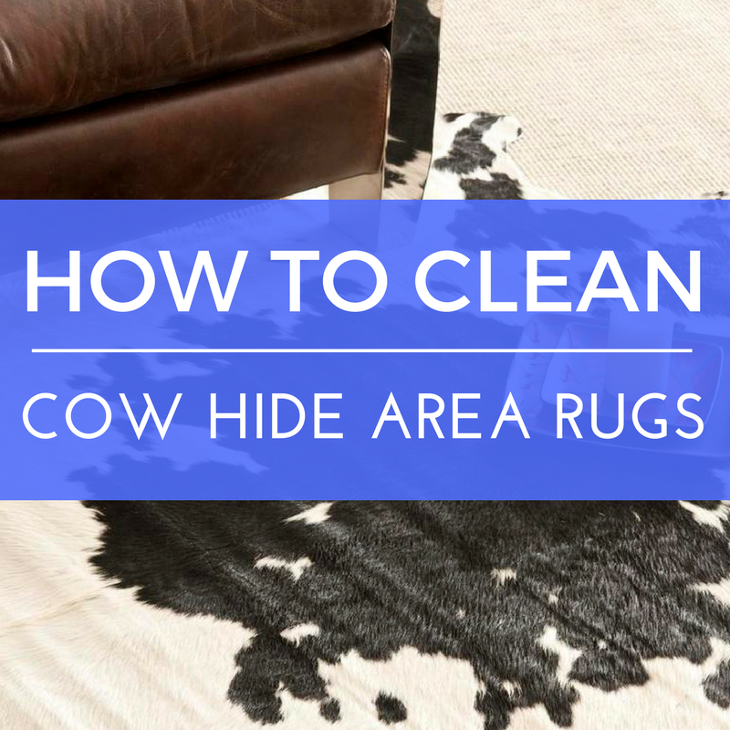 How to Clean Cow Hide Area Rugs