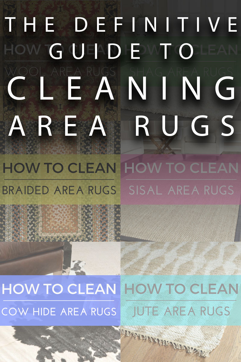 The Definitive Guide to Cleaning Area Rugs