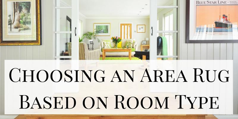 Choosing an Area Rug Based on Room Type