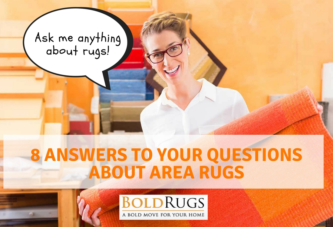 Ask Me Anything: 8 Answers to Your Questions About Area Rugs
