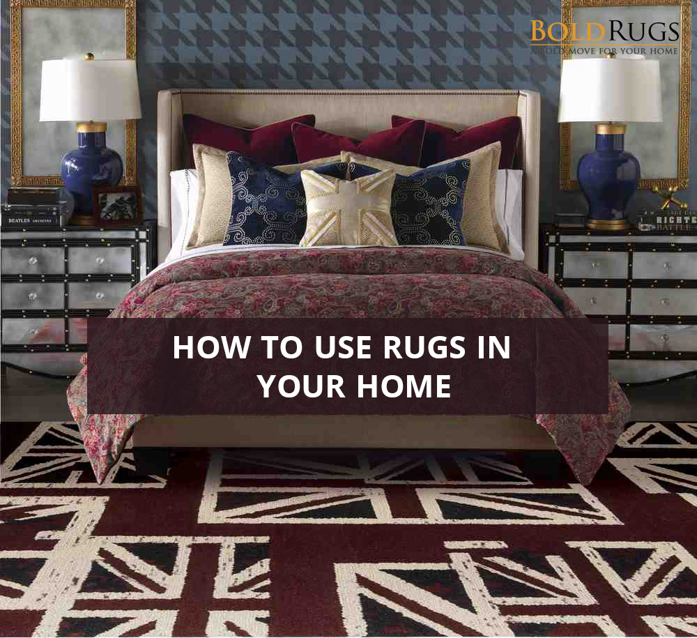How to Use Rugs in Your Home