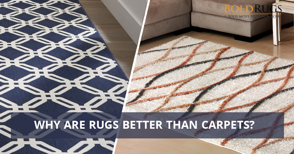 Why Are Rugs Better Than Carpets?