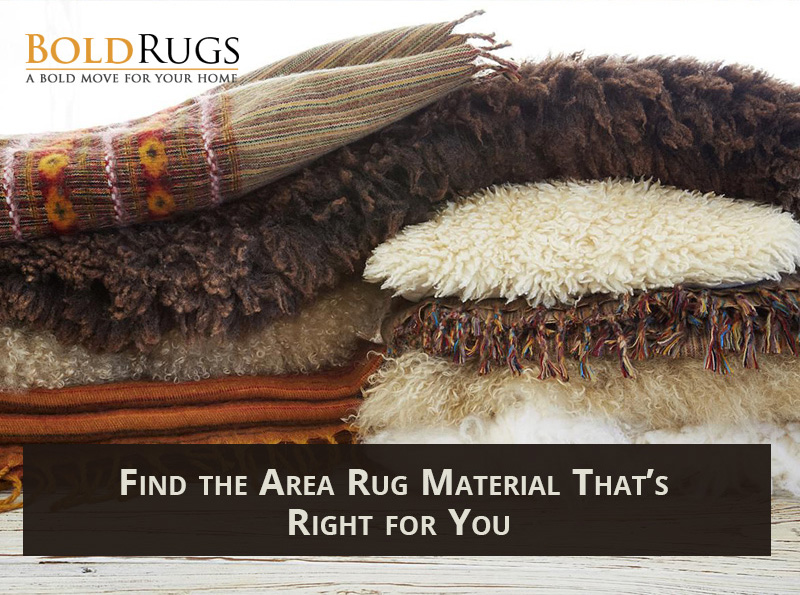 Find the Area Rug Material That's Right for You