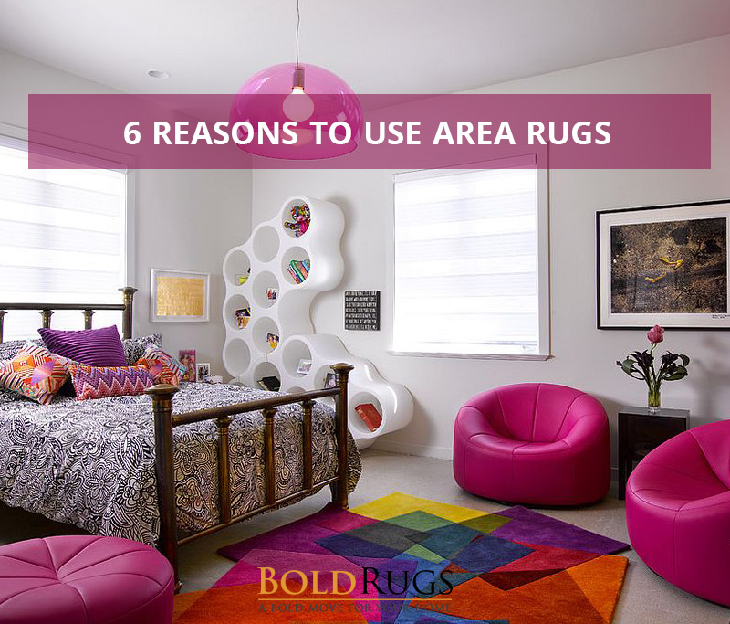 6 Reasons to Use Area Rugs