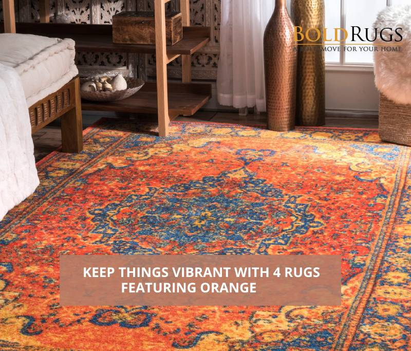 Keep Things Vibrant with 4 Rugs Featuring Orange