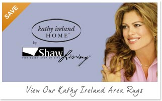 View our Kathy Ireland Area Rugs